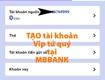 Tạo tài khoản tứ quý MBBANK FREE
