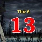 Thứ 6 ngày 13 và những câu chuyện rùng rợn